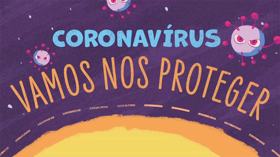CORONAVÍRUS - VAMOS NOS PROTEGER